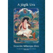 Milarepa élete könyv: A Jógik Ura Dzsecün Milarepa élete