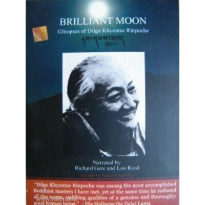 Brillant moon _ Dilgo Khyentse Rinpoche dvd VIDEOAJÁNLÓVAL