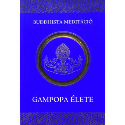 Gampopa élete Milarepa százezer dalából könyv