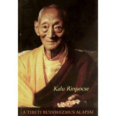 Kalu Rinpocse-A tibeti buddhizmusalapjai könyv