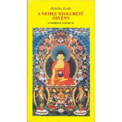 Bhikkhu Bodhi-A nemes nyolcrétű ösvény könyv