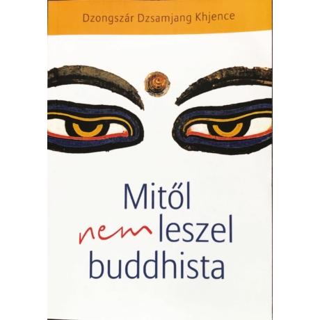 dzongsar-khyentse-rinpoche-mitol-nem-leszel-buddhista-konyv